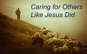 Caring for Others Like Jesus Did
