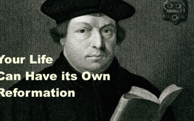 Your Life Can Have Its Own Reformation