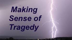 Making Sense of Tragedy