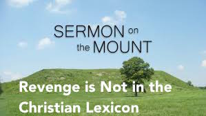 Revenge is Not in the Christian Lexicon