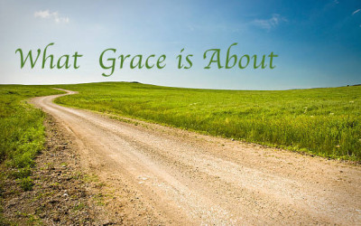 What Grace is About