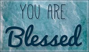 You Are Blessed