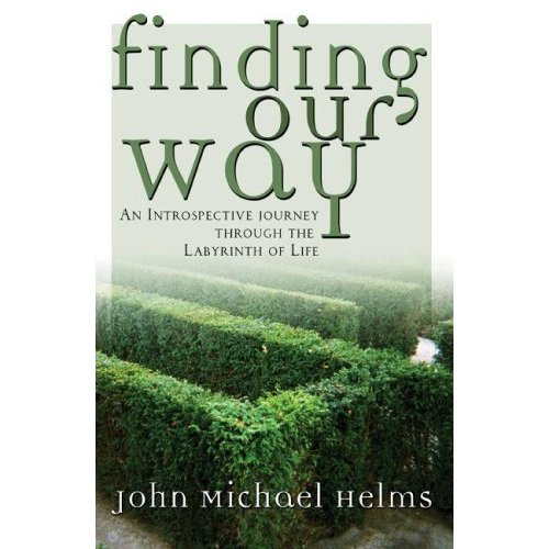 Finding Our Way Through the Labyrinth of Life
