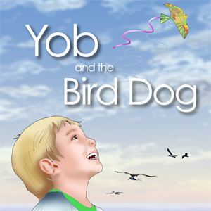 Yob and the Bird Dog