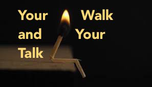 Does Your Walk Match Your Talk?
