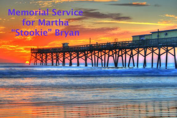 "Memorial Service for Martha ""Stookie"" Bryan"