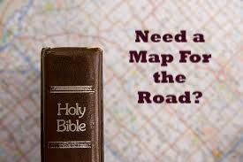 Map 4 Life.The Bible Is Our Roadmap For Life John Michael Helms