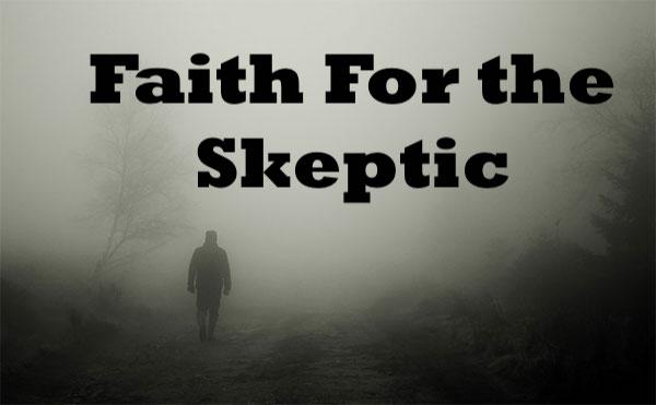Faith for the Skeptic