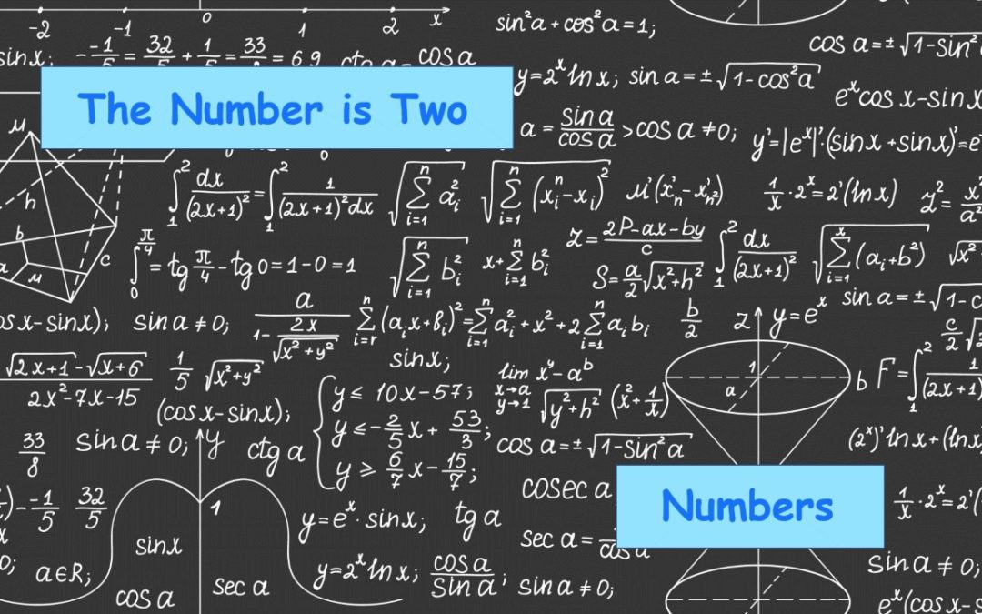 The Number is Two – The Book of Numbers