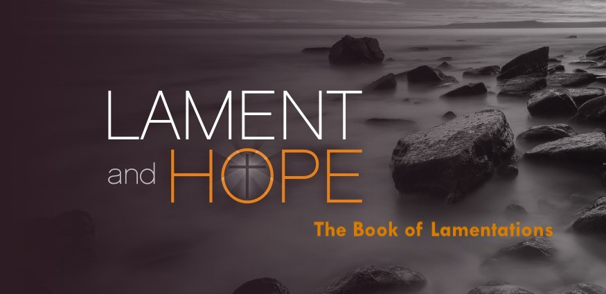Moving from Lament to Hope