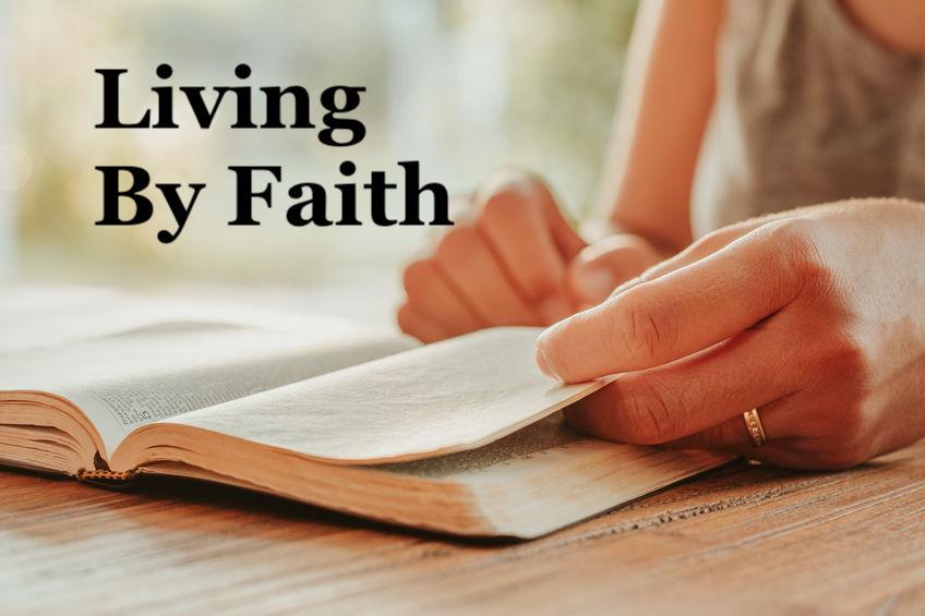 Living By Faith – All Saints Sunday