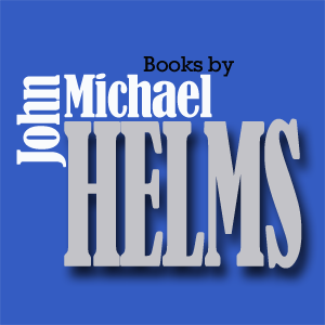 Books by John Michael Helms