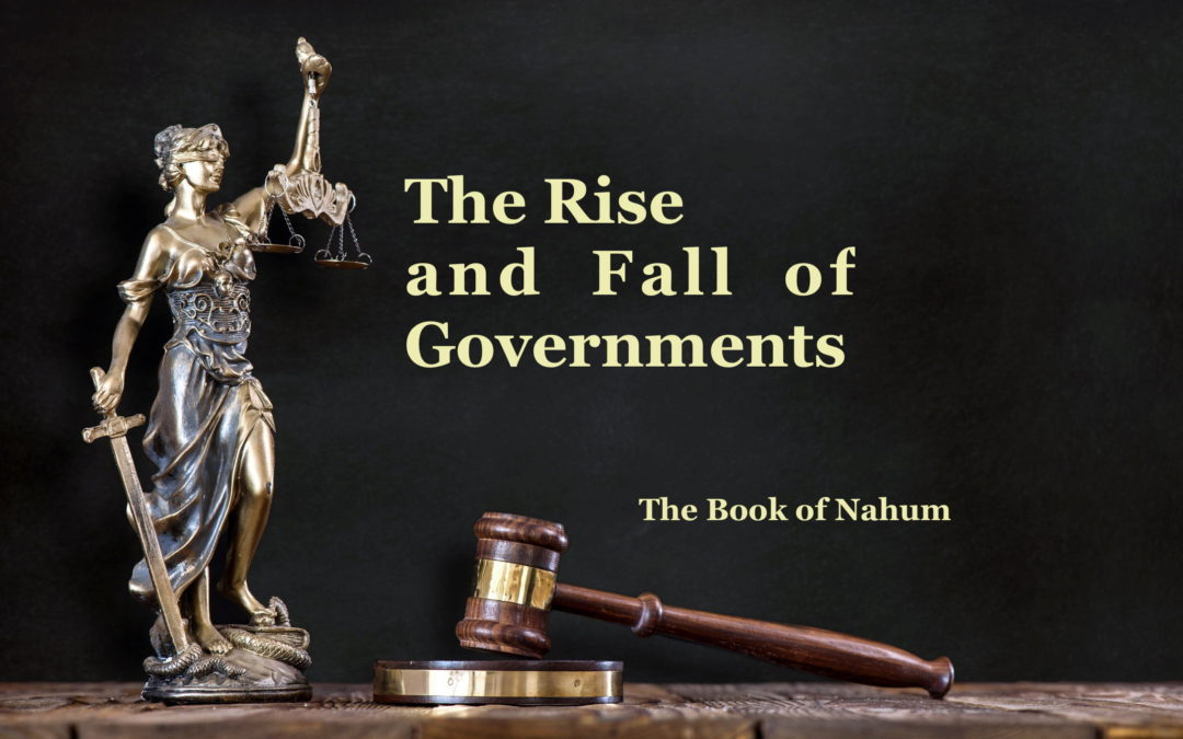 The Rising and Falling of Governments – The Book of Nahum